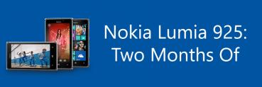 Nokia Lumia 925: Two Months Of
