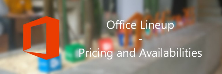 Office Lineup: Pricing and Availabilities