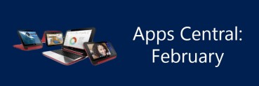 Apps Central: February