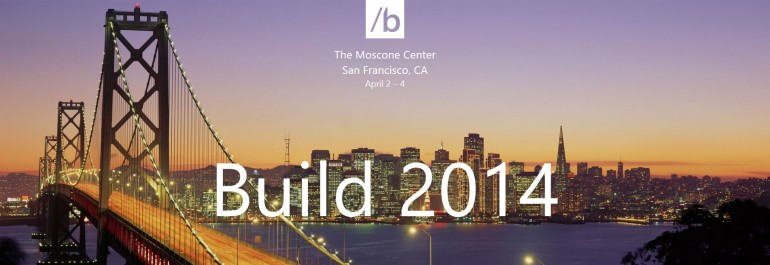 Highlights from BUILD 2014 Day 1 – Windows Phone 8.1, Windows 8.1 Update, and more!?