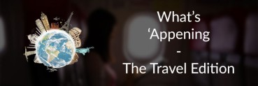 What's 'Appening: The Travel Issue