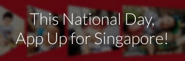 This National Day, App Up for Singapore!