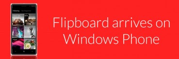 Flipboard arrives on Windows Phone